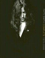 Patti Smith Complete 1975-2006 - Patti Smith (2005)