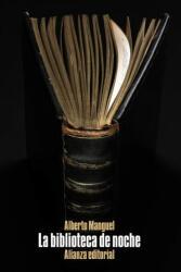 La biblioteca de noche - ALBERTO MANGUEL (ISBN: 9788491046431)