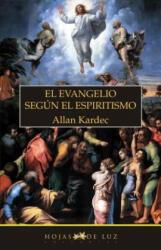 El Evangelio según el espiritismo - Allan Kardec (ISBN: 9788496595200)