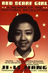 Red Scarf Girl: A Memoir of the Cultural Revolution (2010)