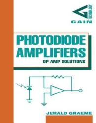 Photodiode Amplifiers: Op Amp Solutions (2012)