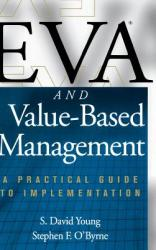 Eva and Value-Based Management: A Practical Guide to Implementation (2012)