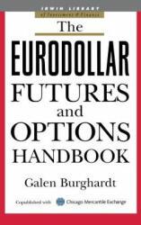 Eurodollar Futures and Options Handbook (2007)