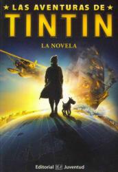 Las Aventuras De Tintin / the Adventures of Tintin - Herge, Alex Irvine, Steven Moffat, Edgar Wright, Joe Cornish (ISBN: 9788426138965)