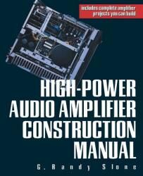 High-Power Audio Amplifier Construction Manual (2005)