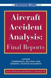Aircraft Accident Analysis: Final Reports (2002)