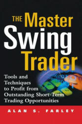 The Master Swing Trader: Tools and Techniques to Profit from Outstanding Short-Term Trading Opportunities (2001)