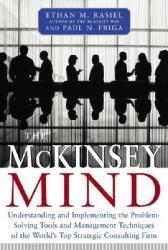 McKinsey Mind - Ethan M Rasiel (2010)