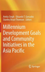Millennium Development Goals and Community Initiatives in the Asia Pacific (ISBN: 9788132207597)