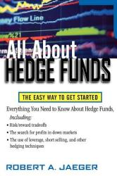 All about Hedge Funds: The Easy Way to Get Started (2011)