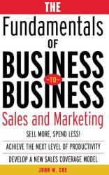 The Fundamentals of Business-To-Business Sales Marketing (2009)