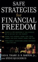 Safe Strategies for Financial Freedom (2005)