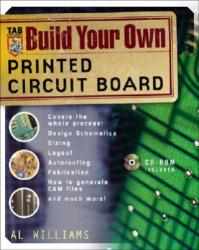 Build Your Own Printed Circuit Board (Set) - Al Williams (2010)