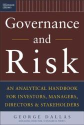Governance and Risk: An Analytical Handbook for Investors, Managers, Directors, and Stakeholders (2003)