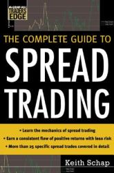 The Complete Guide to Spread Trading (2007)