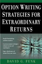 Option Writing Strategies for Extraordinary Returns (2005)