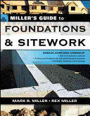 Miller's Guide to Foundations and Sitework (2007)