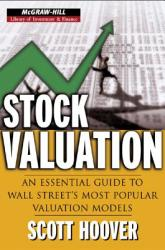 Stock Valuation: An Essential Guide to Wall Street's Most Popular Valuation Models (2001)