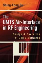 The UMTS Air-Interface in RF Engineering: Design and Oepration of UMTS Networks (2005)