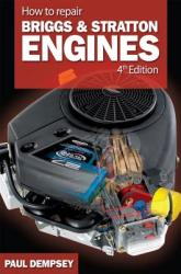 How to Repair Briggs and Stratton Engines (2007)