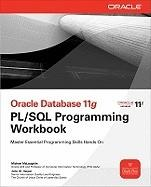 Oracle Database 11g PL/SQL Programming Workbook (2002)