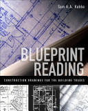 Blueprint Reading: Construction Drawings for the Building Trades (2012)