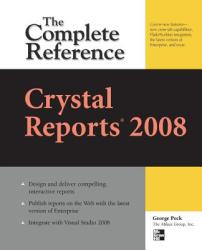 Crystal Reports 2008: The Complete Reference (2007)