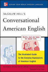 McGraw-Hill's Conversational American English: The Illustrated Guide to Everyday Expressions of American English (2011)