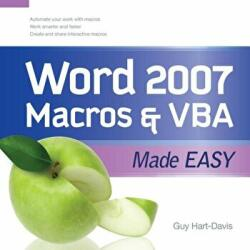 Word 2007 Macros and VBA Made Easy - Guy Hart-Davis (2003)