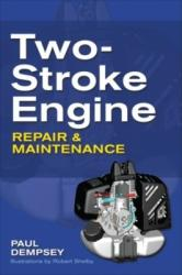 Two-Stroke Engine Repair and Maintenance (2010)