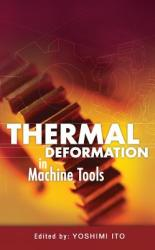 Thermal Deformation in Machine Tools (2008)