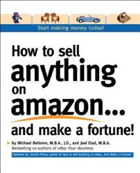 How to Sell Anything on Amazon. . . and Make a Fortune! (2002)
