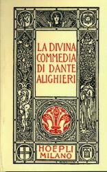 Dante minuscolo hoepliano. La Divina Commedia - ALIGHIERI DANTE (ISBN: 9788820310028)