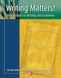 Writing Matters! : Introduction to Writing and Grammar (2011)