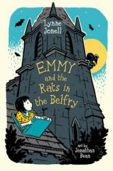Emmy and the Rats in the Belfry - Alison Jackson, Lynne Jonell, Jonathan Bean (ISBN: 9780312641603)