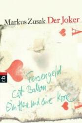 Der Joker - Markus Zusak, Alexandra Ernst (ISBN: 9783570402979)