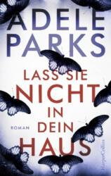 Lass sie nicht in dein Haus - Adele Parks, Birgit Salzmann (2019)