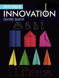 Exploring Innovation (2011)