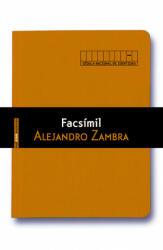 Facsímil - ALEJANDRO ZAMBRA (2015)