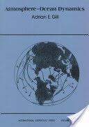 Atmosphere-Ocean Dynamics (ISBN: 9780122835223)