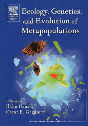 Ecology, Genetics and Evolution of Metapopulations - Standard Methods for Inventory and Monitoring (ISBN: 9780123234483)