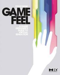 Game Feel (ISBN: 9780123743282)