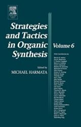 Strategies and Tactics in Organic Synthesis (ISBN: 9780124502888)