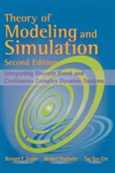 Theory of Modeling and Simulation - Integrating Discrete Event and Continuous Complex Dynamic Systems (ISBN: 9780127784557)