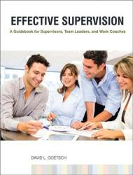 Effective Supervision: A Guidebook for Supervisors, Team Leaders, and Work Coaches (2002)