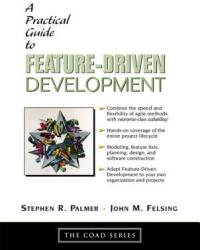 A Practical Guide to Feature-Driven Development (2002)