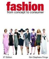 Fashion: From Concept to Consumer (2011)