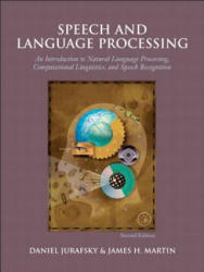 Speech and Language Processing: An Introduction to Natural Language Processing, Computational Linguistics, and Speech Recognition (2002)