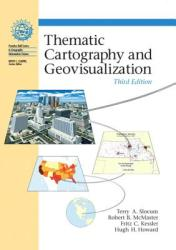 Thematic Cartography and Geovisualization (2003)