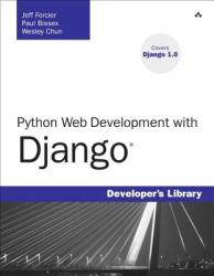 Python Web Development with Django (2009)